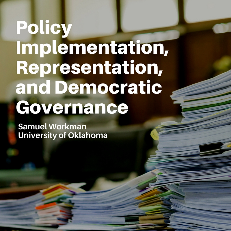 MPSA Blog - Policy Implementation, Representation, and Democratic Governance
