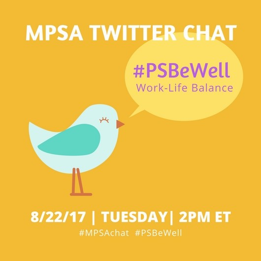An Invitation to Participate: MPSA's Inaugural Twitter Chat #PSBeWell